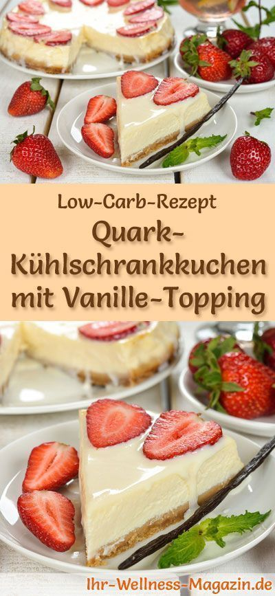 low carb quark k hlschrankkuchen mit vanille topping rezept rezepte pinterest kuchen. Black Bedroom Furniture Sets. Home Design Ideas