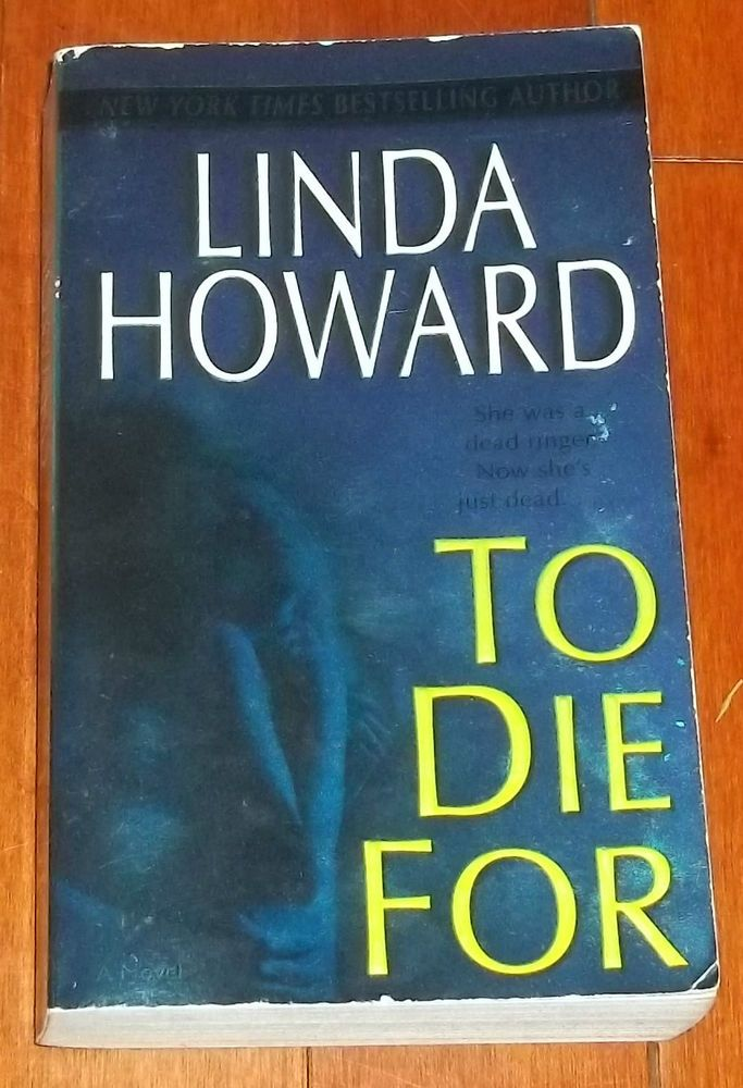 Blair Mallory To Die For 1 By Linda Howard Paperback