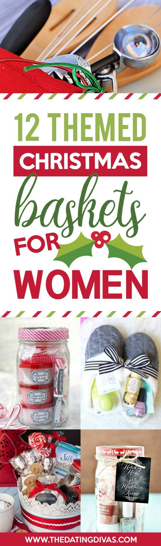 Themed Christmas Gift Ideas Part - 19: Christmas Gift Baskets For Women- Great DIY Christmas Gift Ideas For HER!  #christmasgiftforher