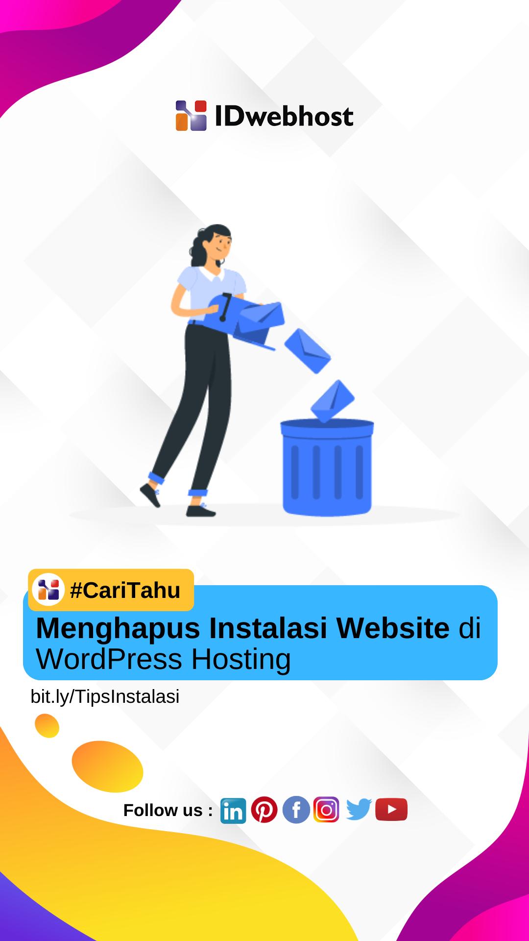 Menghapus Instalasi Website Di Wordpress Hosting Idwebhost Website Aplikasi Tahu