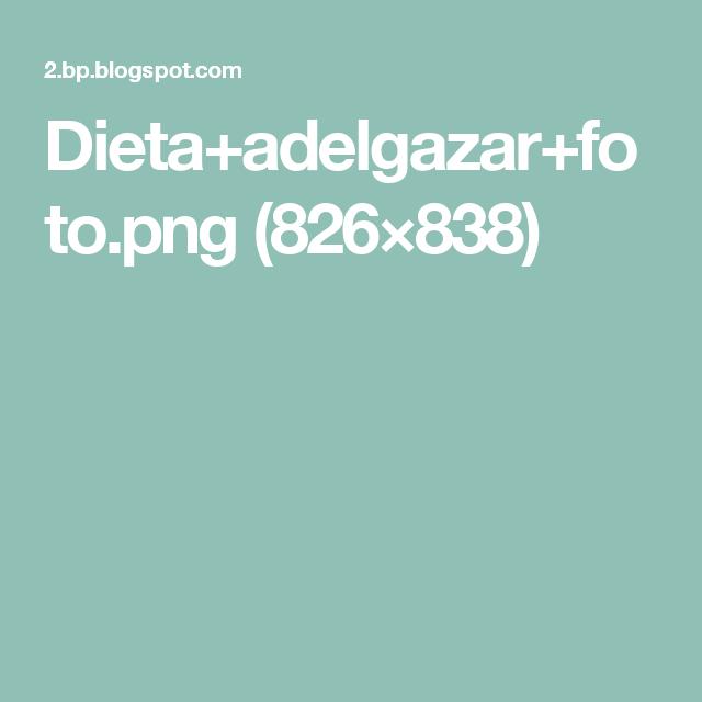 Dieta+adelgazar+foto.png (826×838)