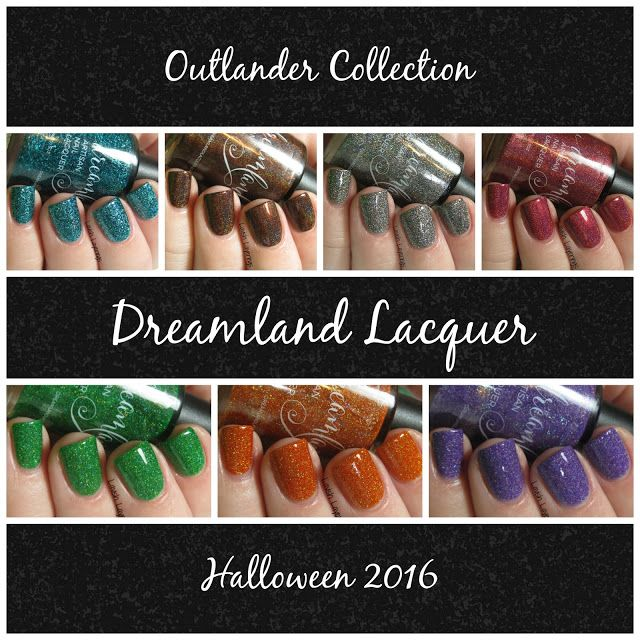 Lavish Layerings Dreamland Lacquer Outlander and Halloween Collection
