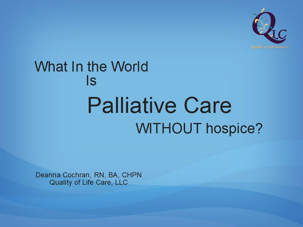 Hospice Nurse Quotes Palliative Care Without Hospice  New Model  Pinterest  Hospice