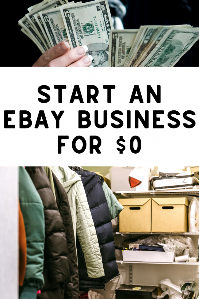 How To Start An Ebay Business With No Money Ebay Business Making Money On Ebay Ebay