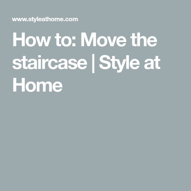 Best How To Move The Staircase House Styles Renovation 400 x 300