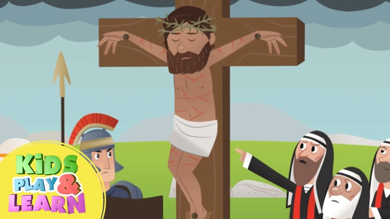 Jesus Dies On The Cross - Bible Story For Kids & Children ...