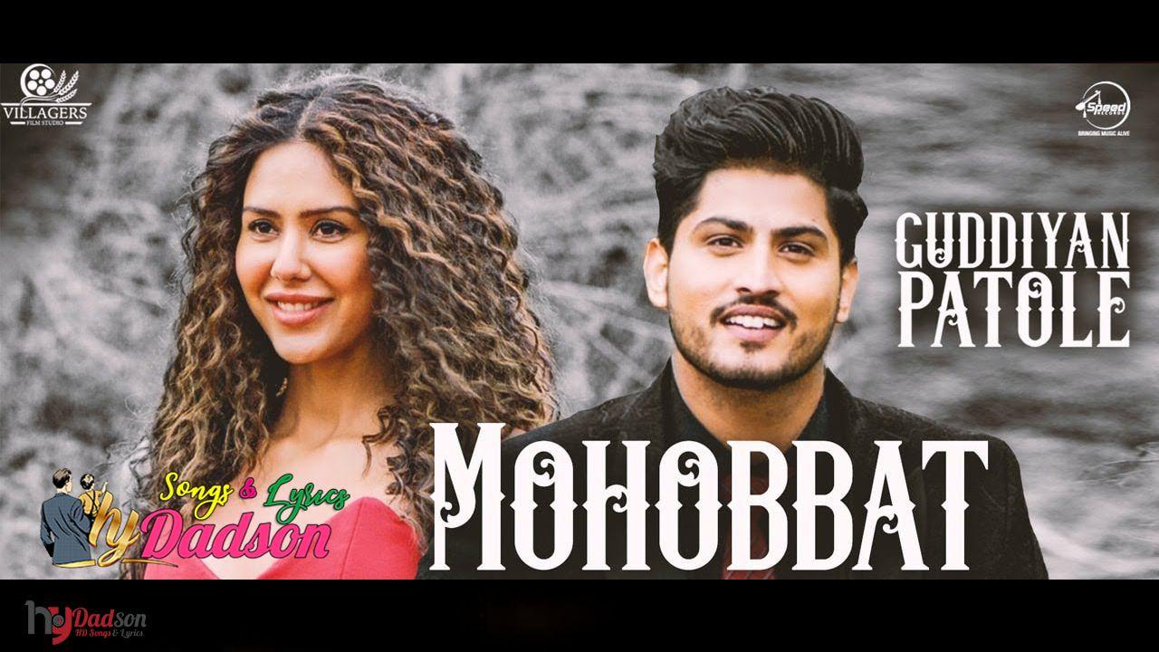 Mohobbat Gurnam Bhullar Guddiyan Patole Video Hd Download Punjabi