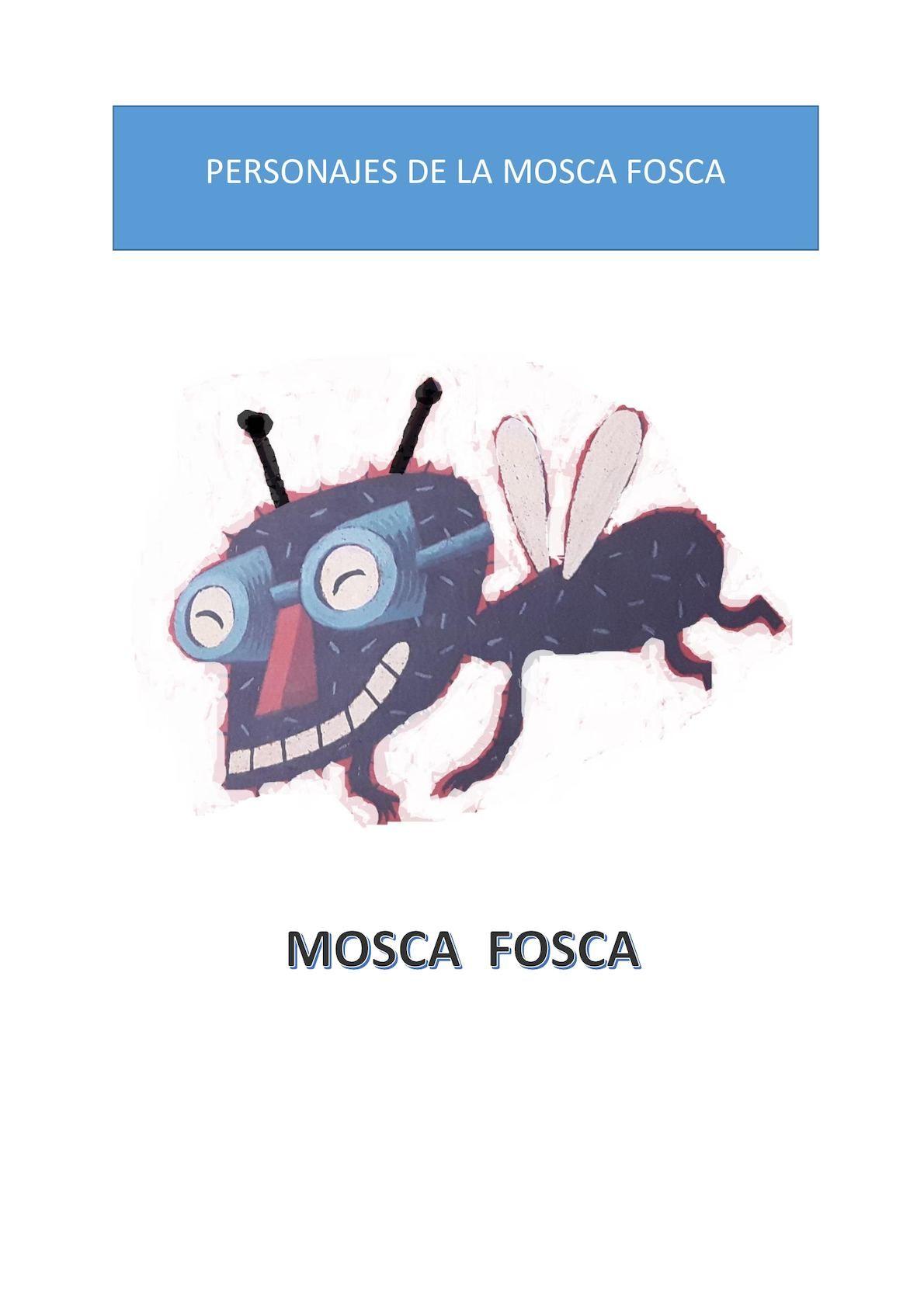 PERSONAJES DE LA CASA DE LA MOSCA FOSCA | A casa da mosca fosca ...