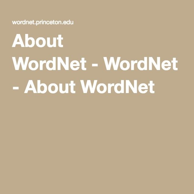 About WordNet-WordNet - About WordNet