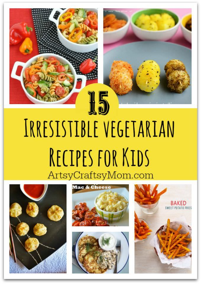 15 Recipes That Will Make Your Kids Love Vegetables Eat