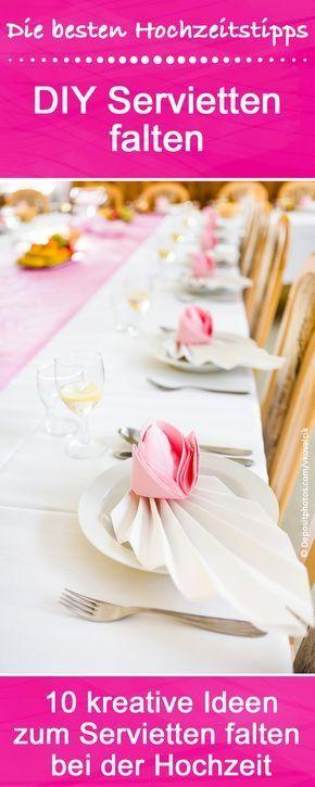 servietten falten f r die hochzeit top 10 ideen tipps beispiele dekorieren pinterest. Black Bedroom Furniture Sets. Home Design Ideas