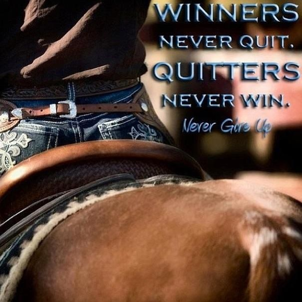 Winners Never Quit Quitters Never Win With Images Quites