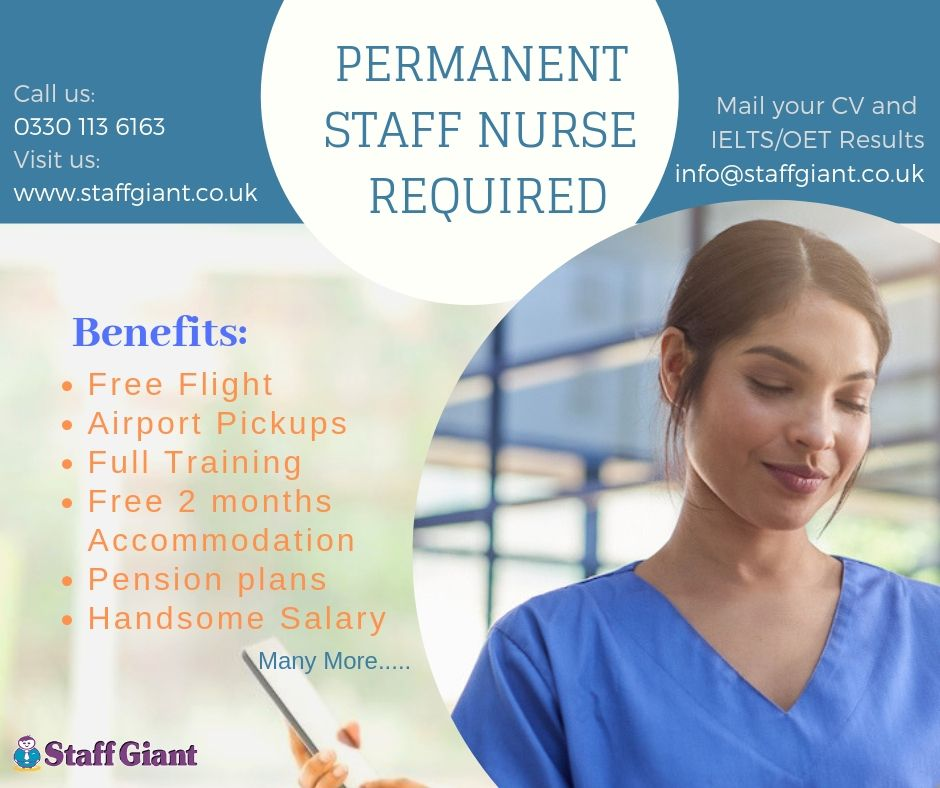 staffnurse required PERMANENT STAFF NURSE REQUIRED IN UK