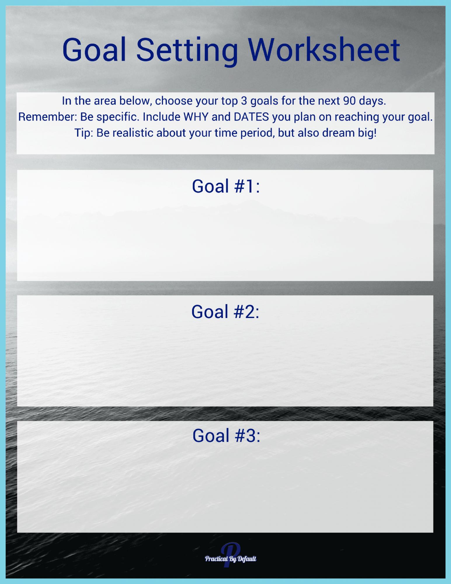 Goal Setting Worksheet