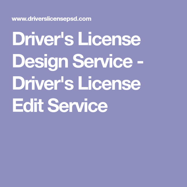 DriverS License Design Service  DriverS License Edit Service