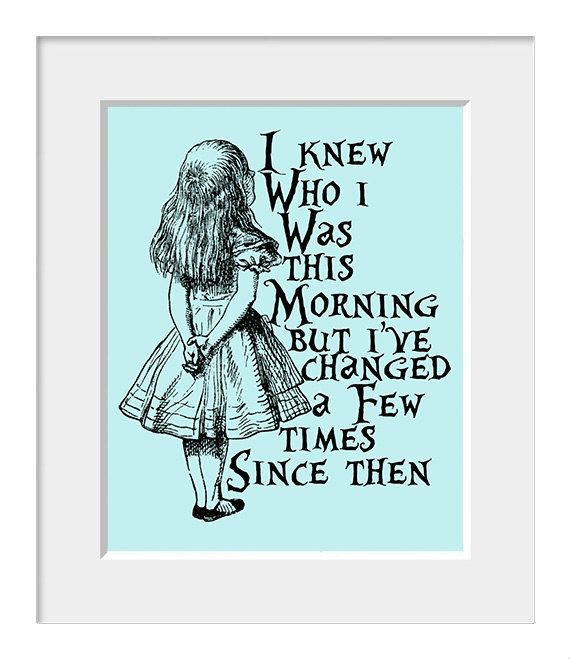 I Knew Who I was This Morning Childrens Nursery Artwork Alice in Wonderland