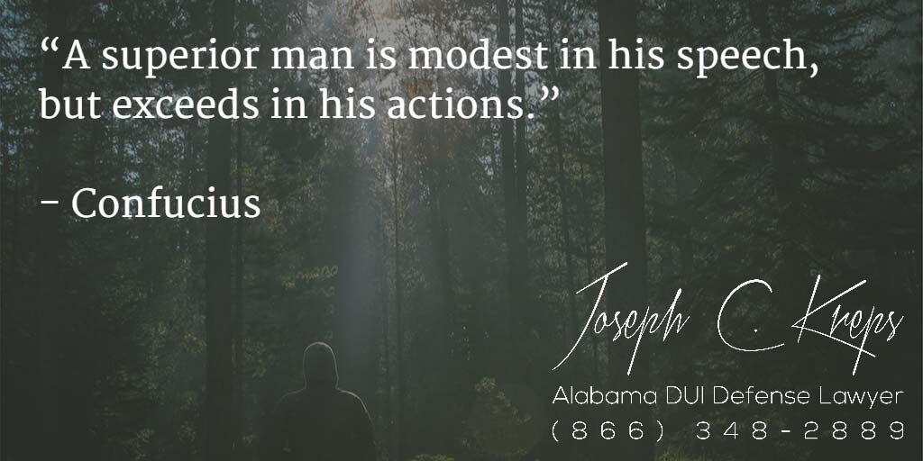 "#DUI #Attorney #Attalla #Alabama  - We are here now to help you with your Attalla DUI #charges.  Call Today.    ""A superior man is modest in his speech, but exceeds in his actions."" - Confucius  http://buff.ly/1RI7UcD - #KLF"