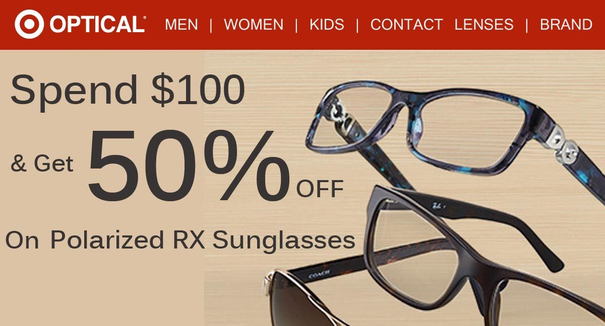 1026f5d447 Get  50 discount on Polarized RX Sunglasses when your is order is  100 or  more. For more Target Optical coupons visit