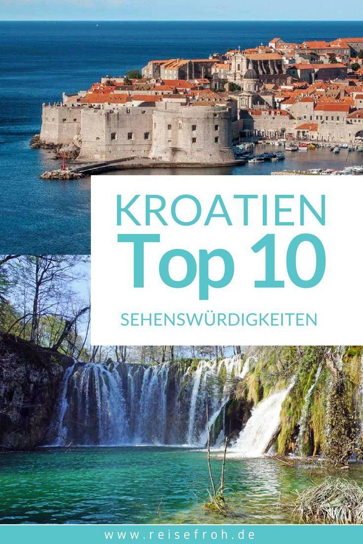 Kroatien Sehenswürdigkeiten Top 10 der besten Tipps für