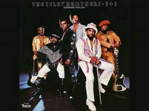 Isley Brothers - ( Who's ) That Lady