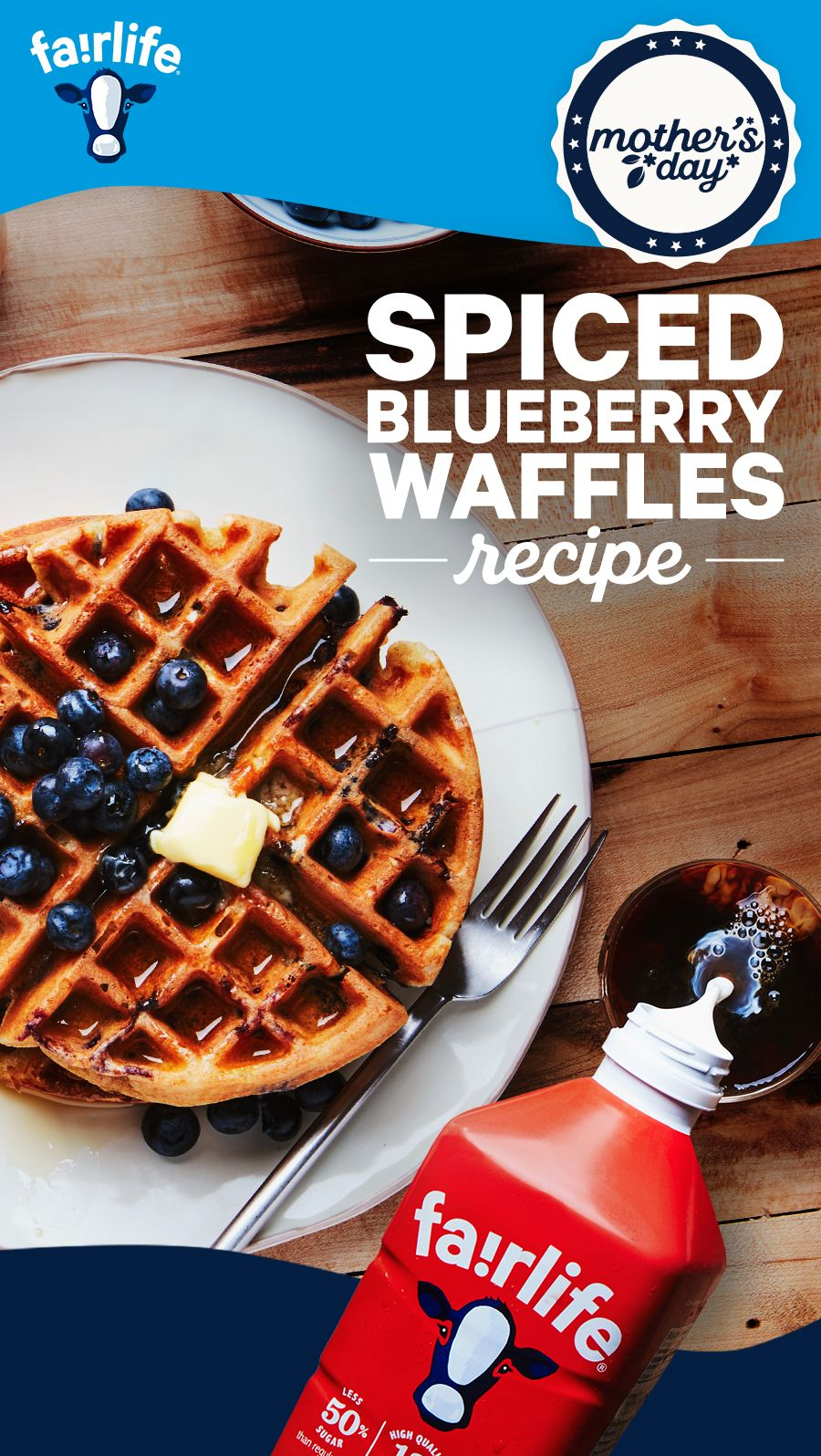 Enrich These Spiced Blueberry Waffles with fairlife Ultra-Filtered Milk