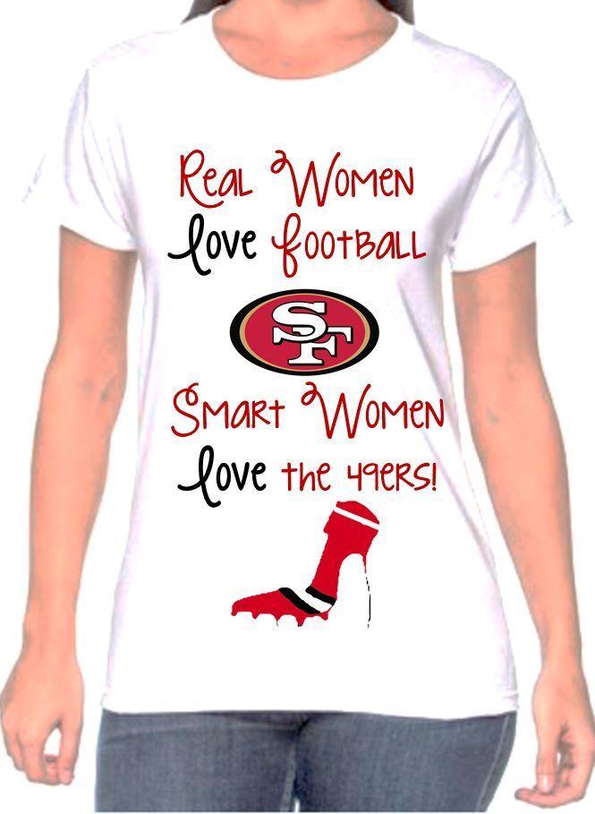 San Francisco 49ers Women s Shirt Smart Women Love the 49ers high heel Tee f0cd42f8b