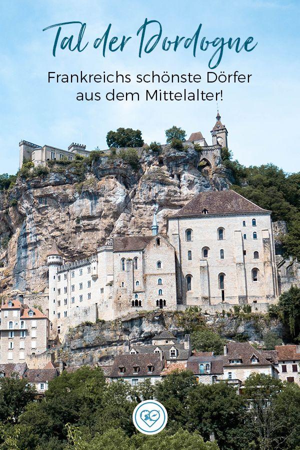 Tal der Dordogne - Rocamadour, der Gouffre de Padirac, Klettern und mehr! #vacationdestinations