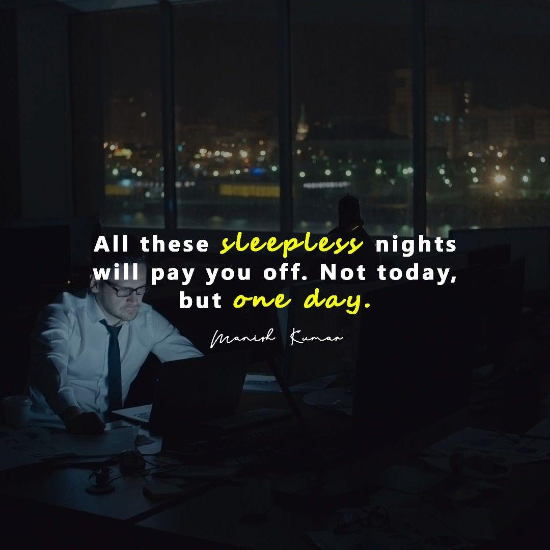 Shut Dem All 51 Hard Work Quotes Encouraging Quotes Hard Work Quotes Work Quotes Sleepless Night Quotes