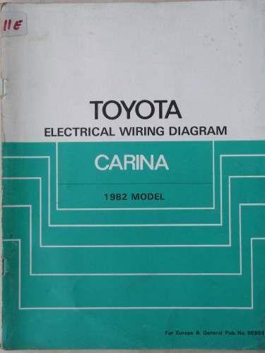 toyota carina electrical wiring diagram manual 1982 98598