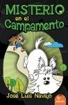 ¿Qué hace un faro deshabitado en medio del bosque? #Misterio en el campamento - Jose Luis Navajo - 9788492726912
