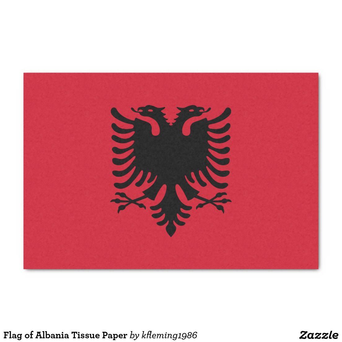 Flag Of Albania Tissue Paper Zazzle Com Albanian Flag Albania Flag Albania