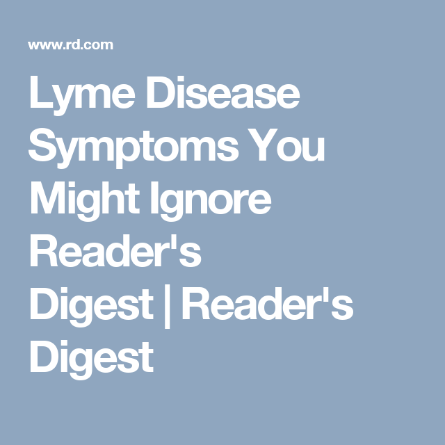 Silent Signs You Have Lyme Disease | Lyme Disease