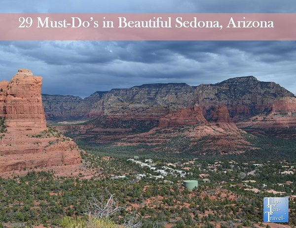 29 Must Do S In Beautiful Sedona Arizona Gorgeous Hiking Trails Scenic Drives Try Restaurants Ping Overlooks Vortex Sites