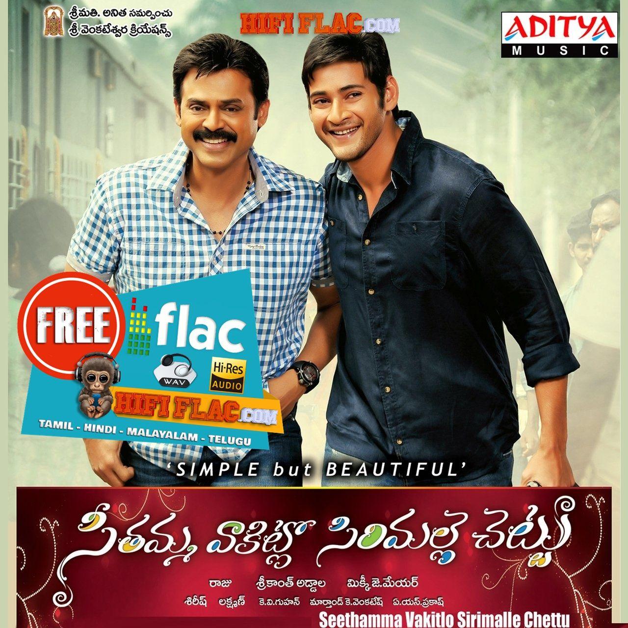Seethamma Vakitlo Sirimalle Chettu 2012 Telugu Digitalrip Flac Telugu Telugu Movies Music