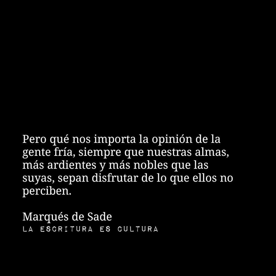Frases Tina Marqués De Sade Frases De La Vida Y