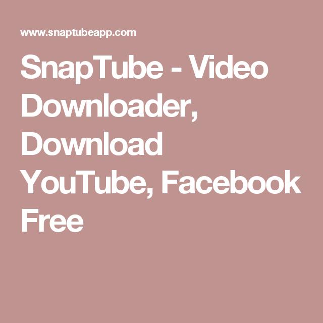 SnapTube - Video Downloader, Download YouTube, Facebook Free | apps
