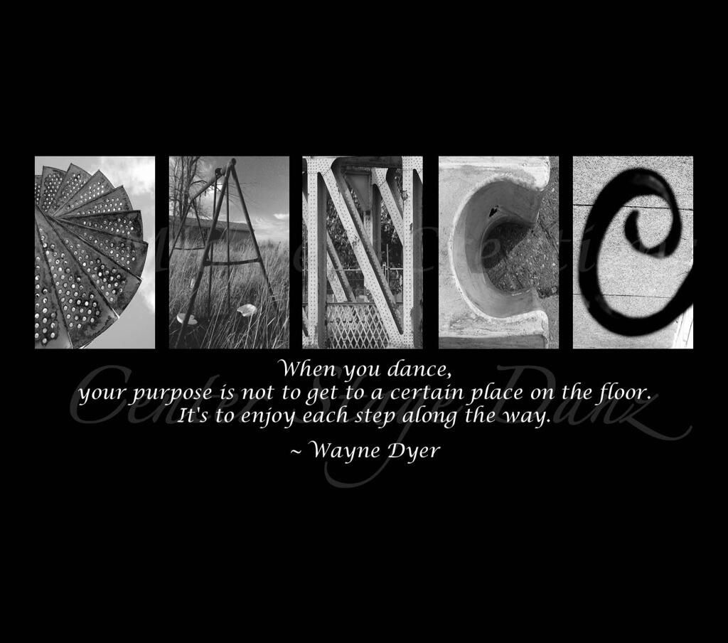 A Quote Dancers Should Live By