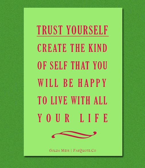 Golda Meir – Trust Yourself Quote