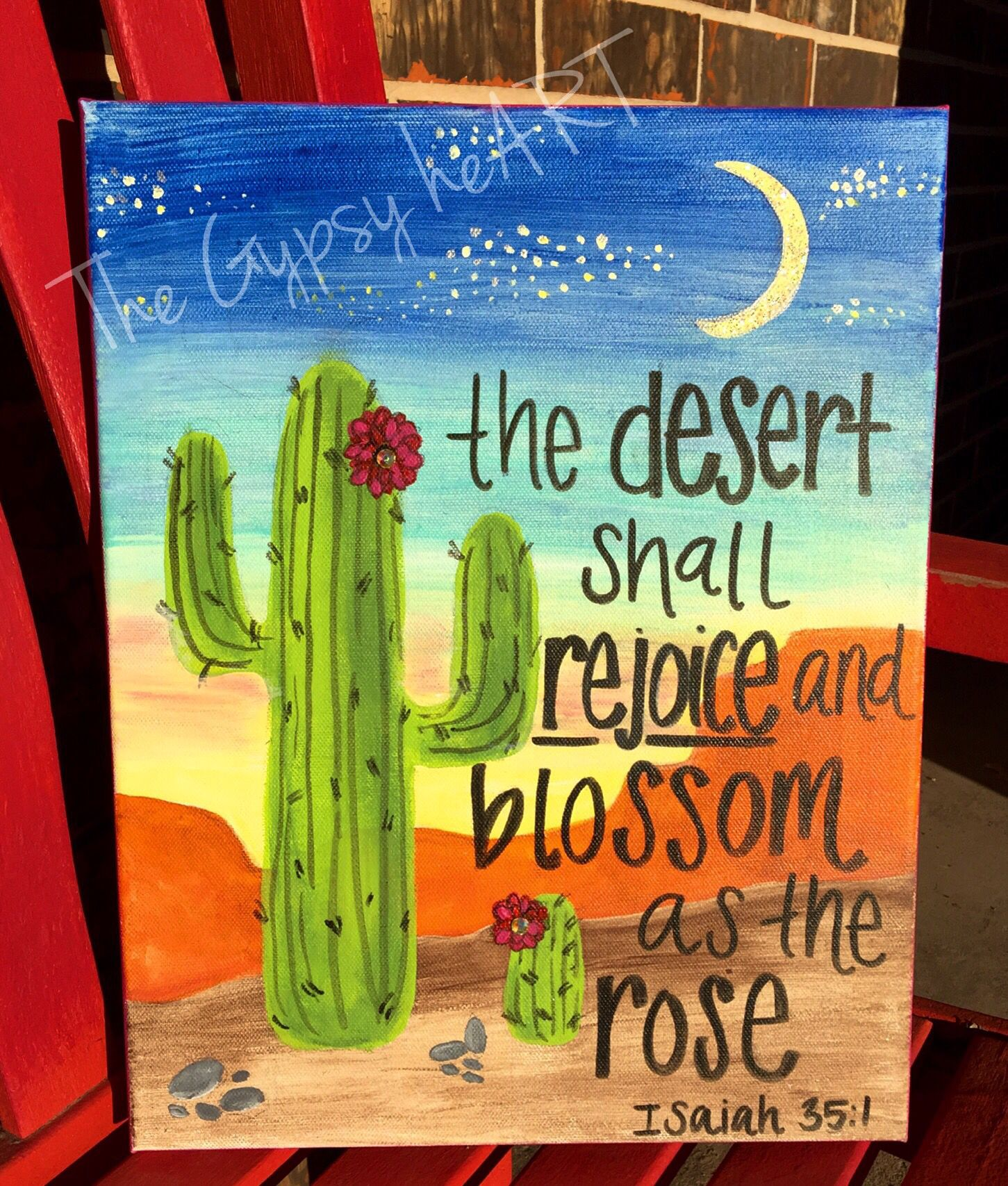 The desert shall rejoice and blossom as the rose  Isaiah 35:1
