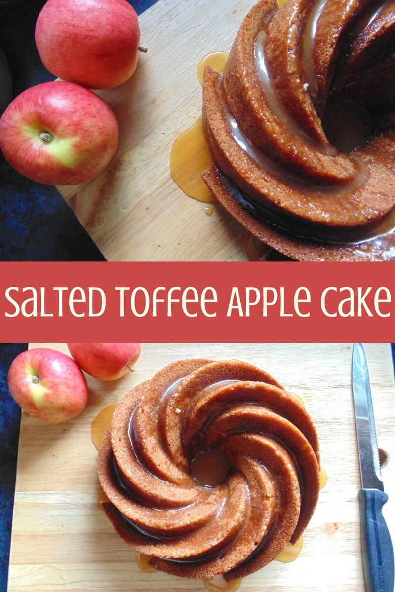 Salted Toffee Apple Cake, sweet, salty and Autumnal AF!