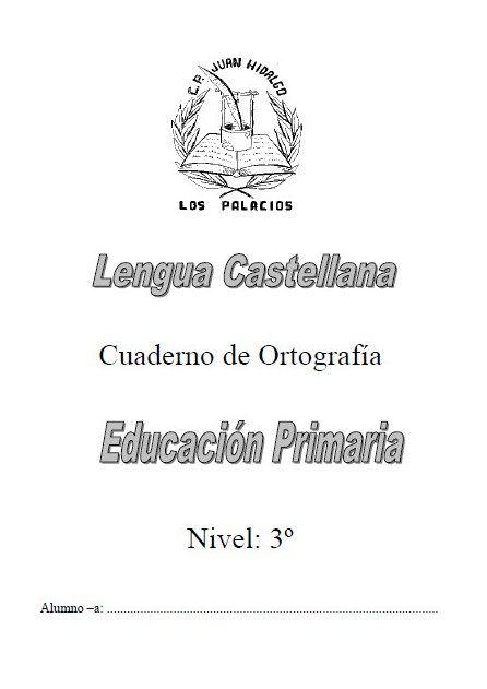 Cuaderno de ortografía para tercer grado - http://materialeducativo ...
