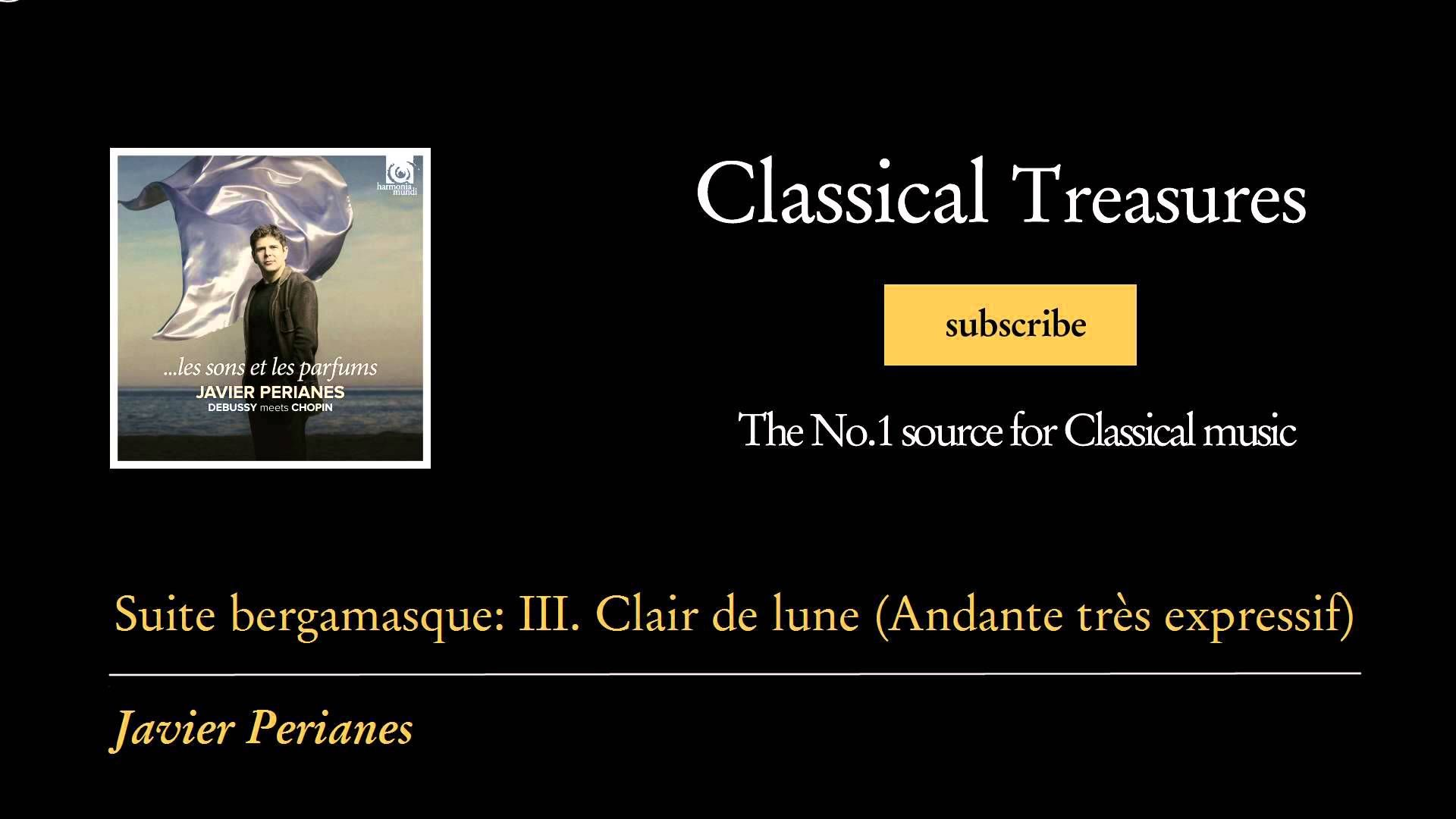Claude Debussy - Suite bergamasque: III. Clair de lune (Andante très exp...