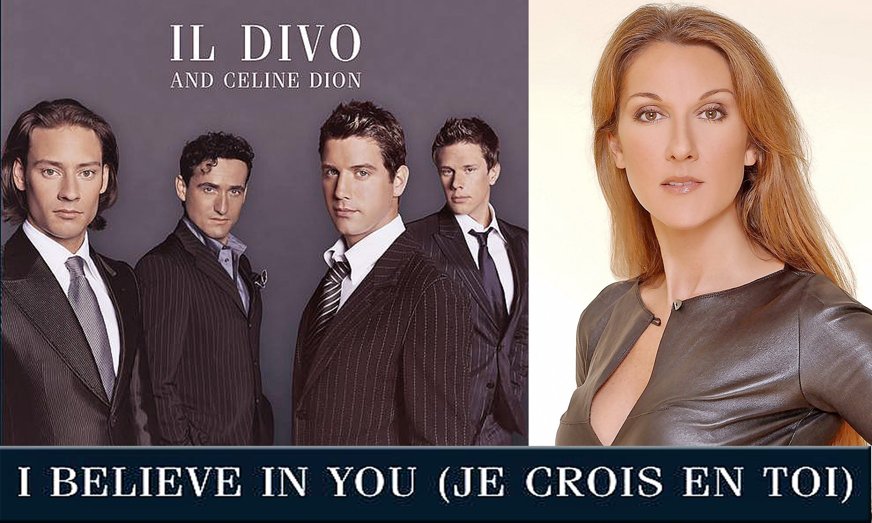 I Believe In You Il Divo Celine Dion Celine Dion Celine Dion Songs Believe