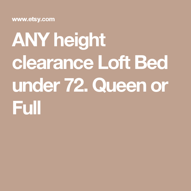 Solid Wood Loft Bed Queen Or Full Size Smooth Finish 68 Height