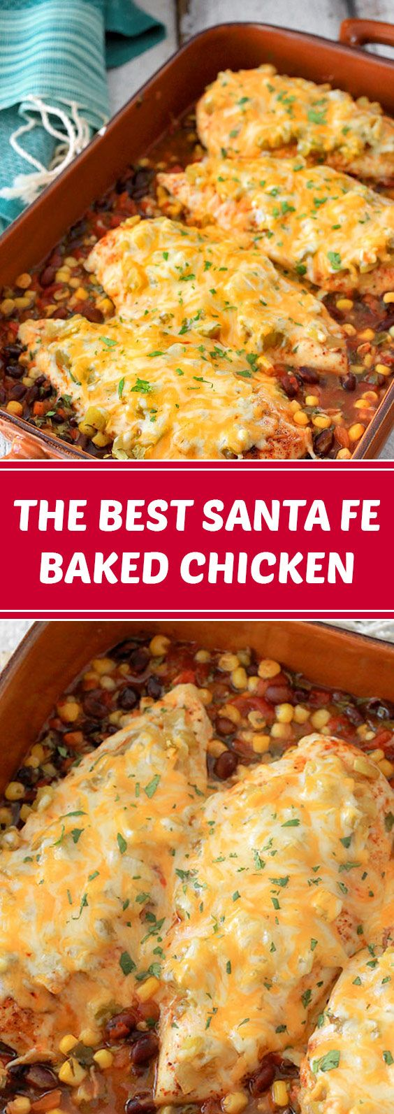 The Best Santa Fe Baked Chicken | This Santa Fe baked chicken recipe is easy to make, done in one dish and prepped in 15 minutes! #baked #chicken #dinner | deliciousrecipes.me #dinnerrecipesforfamilymaindishes