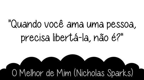 O Melhor De Mim Nicholas Sparks Trechos De Livros Nicholas