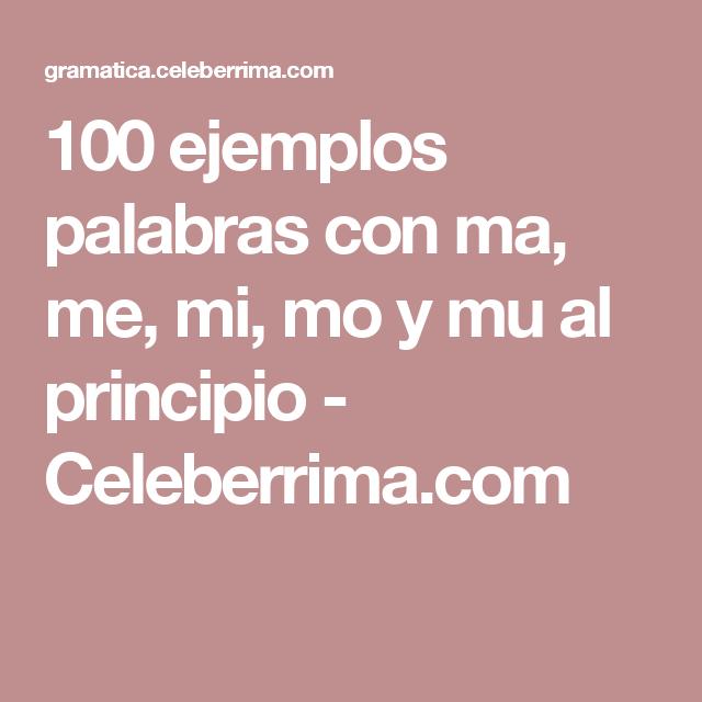 100 Ejemplos Palabras Con Ma Me Mi Mo Y Mu Al Principio