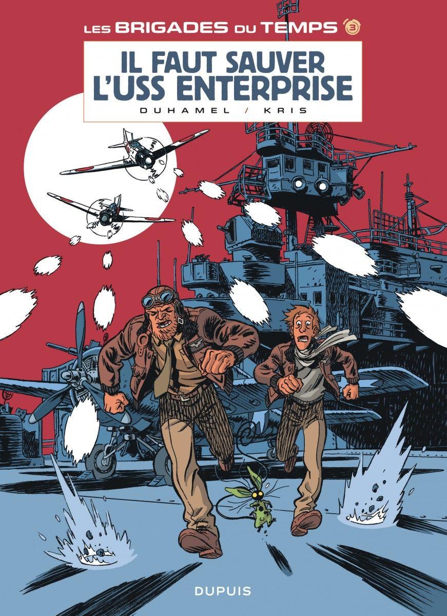 Les Brigades du temps, il faut sauver l'Enterprise - http://www.ligneclaire.info/duhamel-kris-18384.html