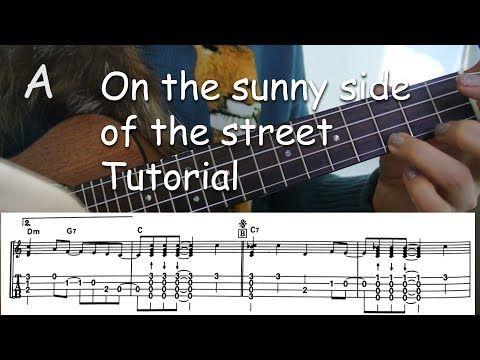 4 On The Sunny Side Of The Street Ukulele Jazz Tutorial Youtube