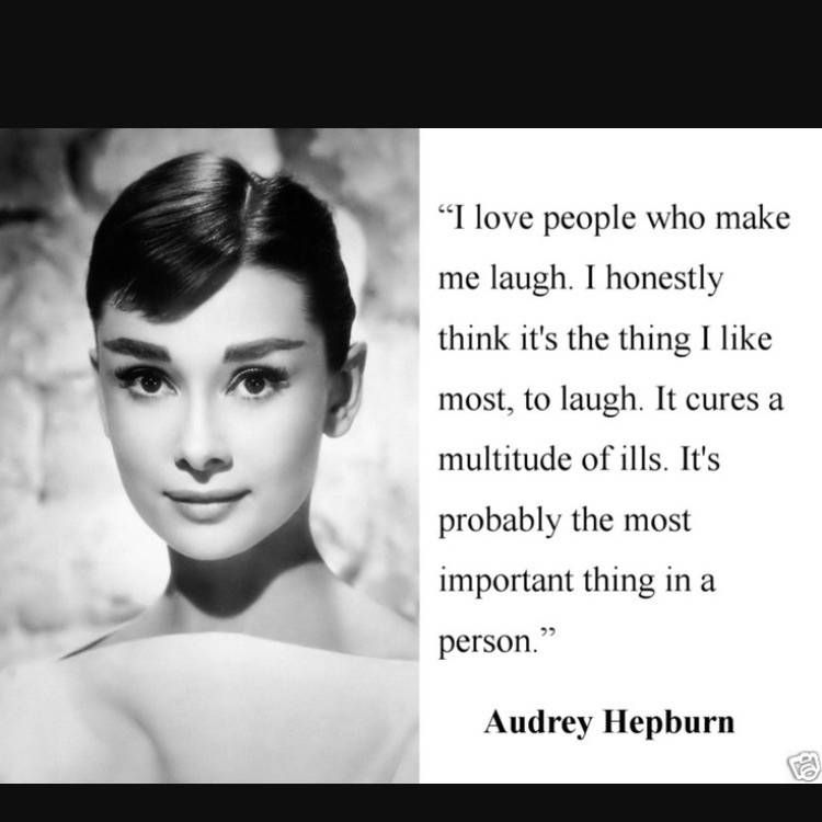 Audrey quote about people who make her laugh   People